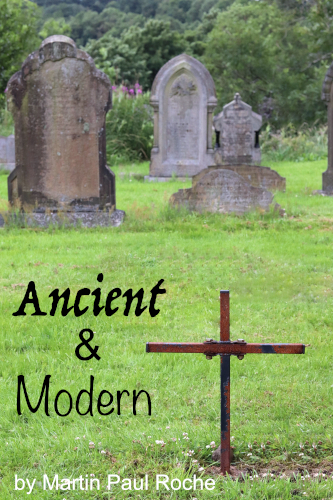 Comedy Play: 'Ancient And Modern' by Martin Roche