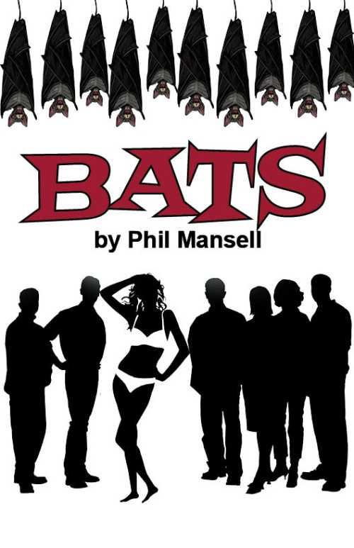 Comedic Drama Play Script: 'Bats' by Phil Mansell