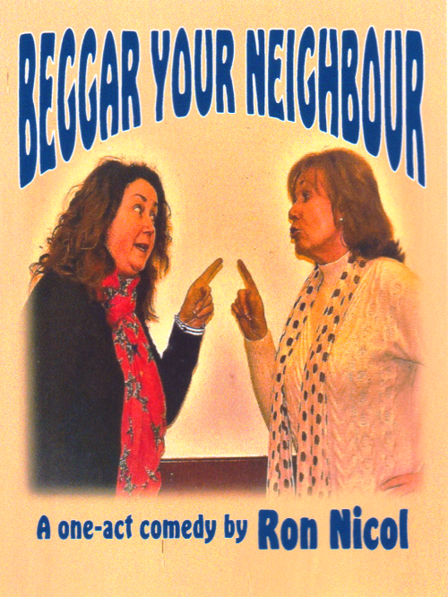 Comedy Play Script: 'Beggar Your Neighbour' by Ron Nicol
