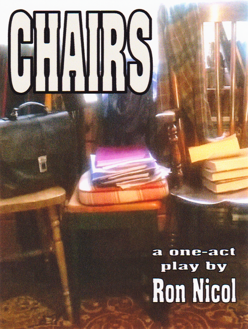 Comedy Play Script: 'Chairs' by Ron Nicol