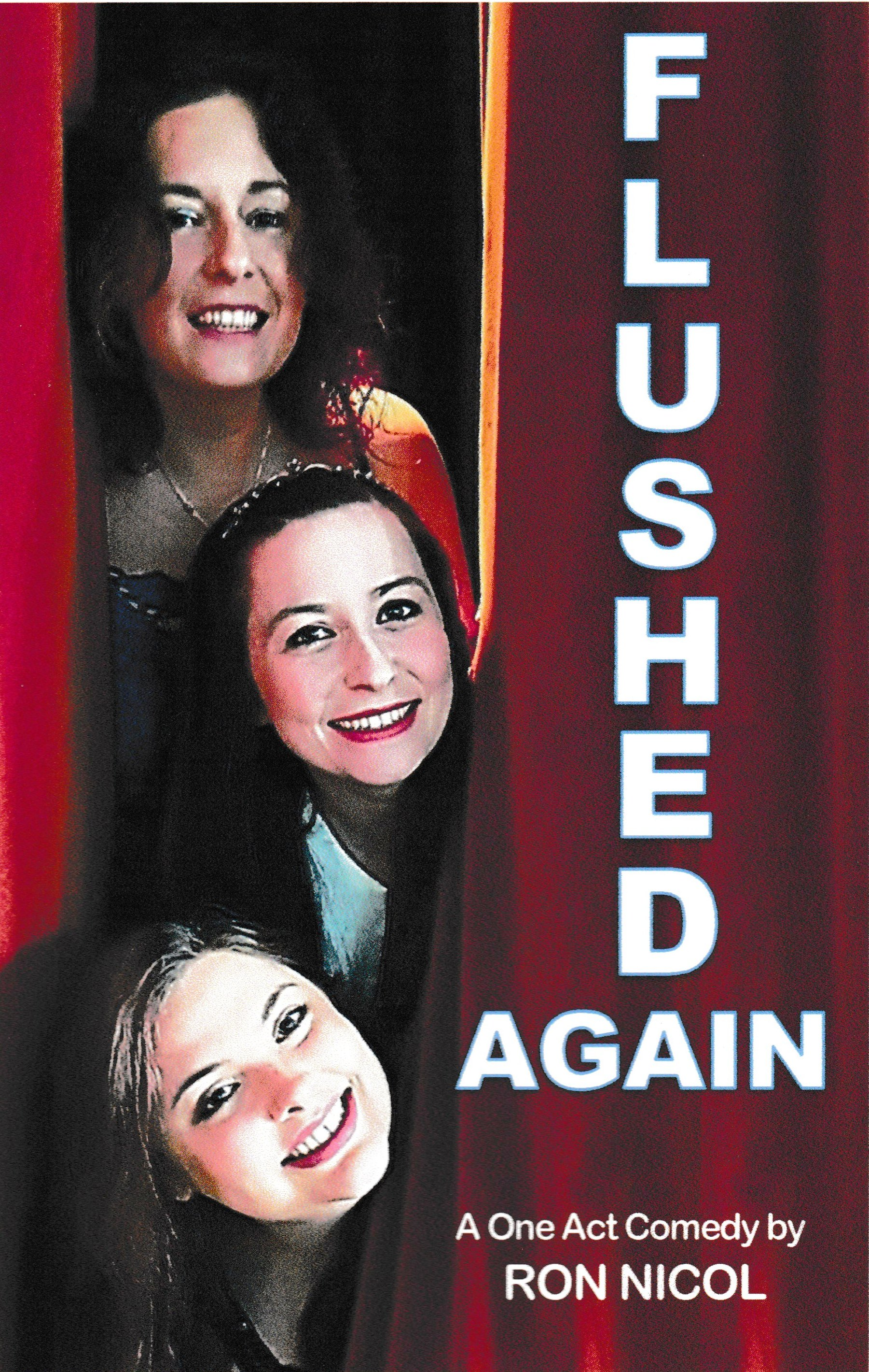 One Act Comedy Play Script: 'Flushed Again' by Ron Nicol