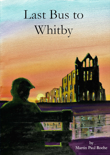 Comedy Play: 'Last Bus To Whitby' by Martin Roche