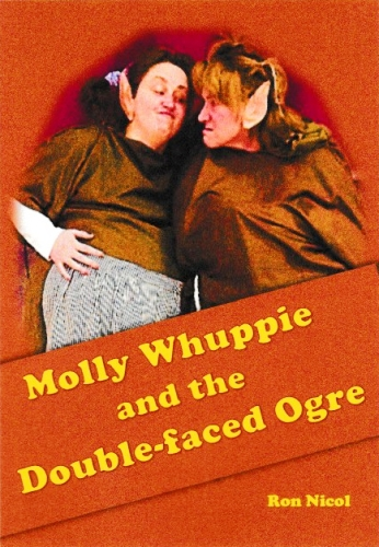 Youth One Act Comedy Play: 'Molly Whuppie And The Double Faced Ogre' by Ron Nicol