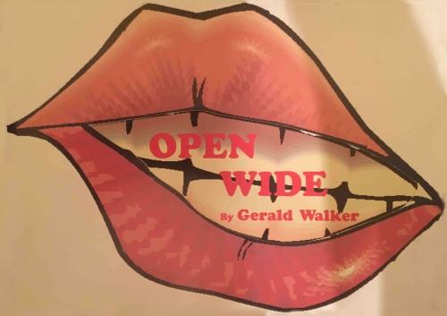 Comedy Farce Play Script: 'Open Wide' by Gerald Walker