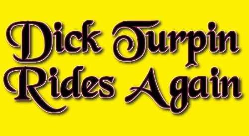 Pantomime: 'Dick Turpin Rides Again' by Richard Hills