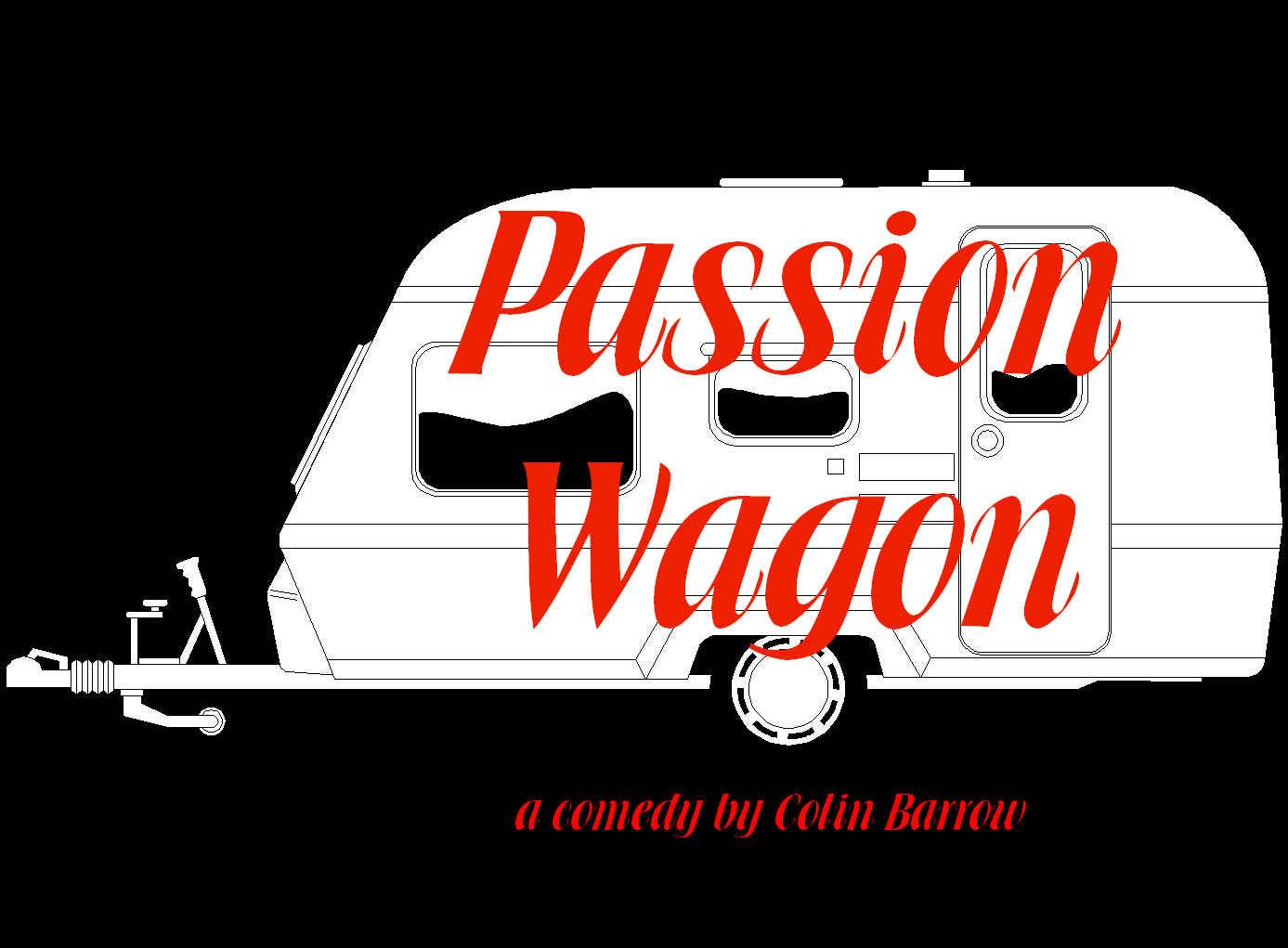 Comedy Play Script: 'Passion Wagon' by Colin Barrow