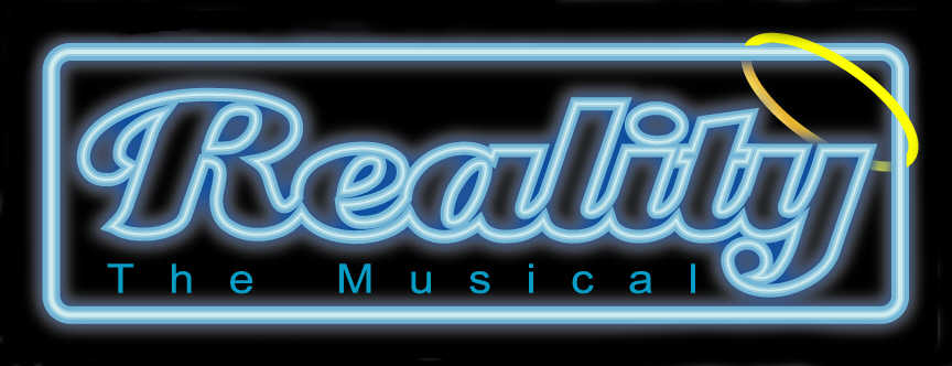 Reality, the musical