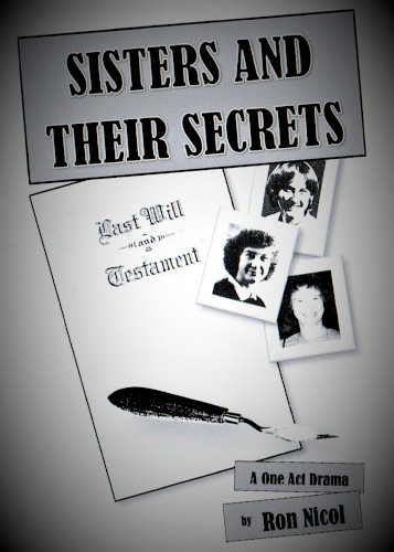 Drama Play Script: 'Sisters And Their Secrets' by Ron Nicol