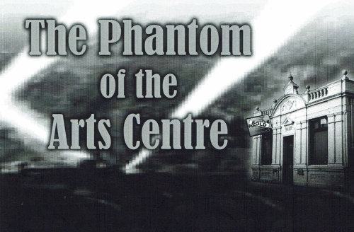 Drama Play Script: 'The Phantom Of The Arts Centre' by Geoff Buckingham