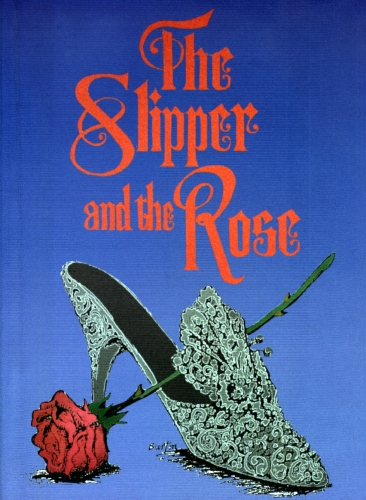 The Slipper And The Rose (Stage Version)