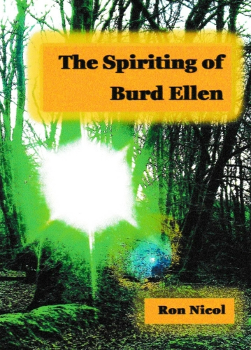 Youth One Act Fantasy Play: 'The Spirit OF Burd Ellen' by Ron Nicol