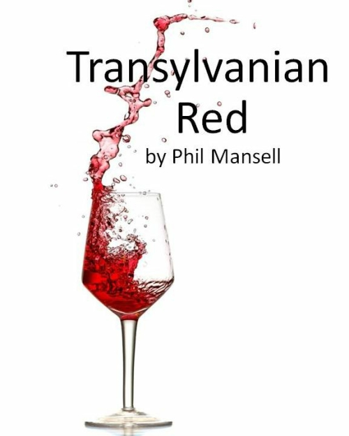 Comedic Drama Play Script: 'Transylvanian Red' by Phil Mansell
