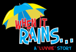 When It Rains - comedy musical